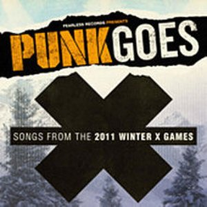 Image for 'Punk Goes X - Songs from the 2011 Winter X-Games'