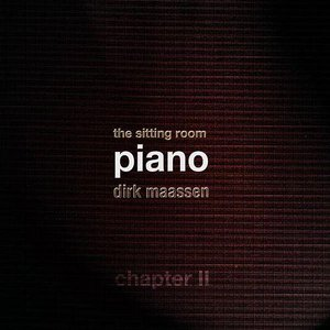 Image for 'The Sitting Room Piano (Chapter II)'