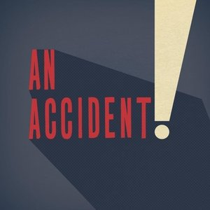 Image for 'An Accident!'
