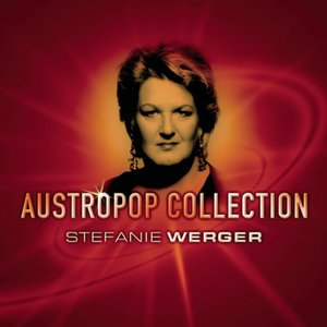 Image for 'Austropop Collection - Stefanie Werger'