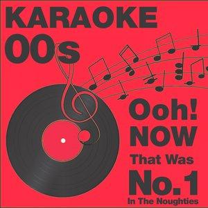 Imagen de 'Ooh...Now That Was No. 1 in the 00s, Vol. 1Karaoke'