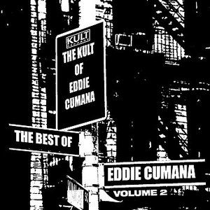 Image for 'KULT Records Presents: The Best Of Eddie Cumana - Volume 2'