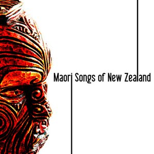 Image for 'Maori - Songs of New Zealand'
