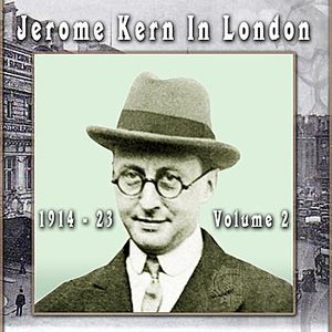 Image for 'Jerome Kern In London 1914 - 23 Volume 2'