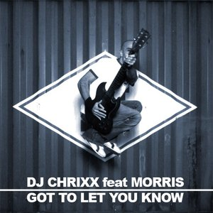 Image for 'Got to Let You Know'
