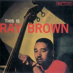 Image for 'This Is Ray Brown'