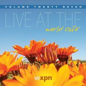 Image for 'Live at the World Café, Volume 27'