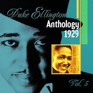 Image for 'The Duke Ellington Anthology, Vol. 5 (1929)'