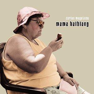 Image for 'Mama halblang'