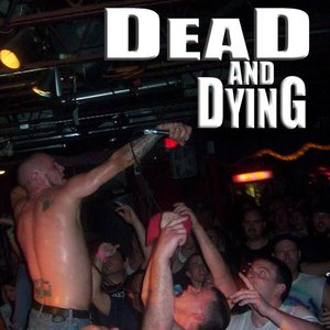 Image for 'Dead and Dying'