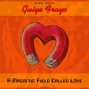Image for 'A Magnetic Field Called Love - Single'