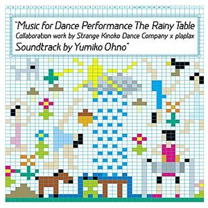 Image for 'Music For Dance Performance The Rainy Table'