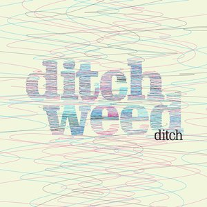 Image for 'Ditch Weed'