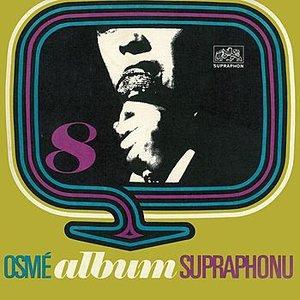 Image for 'VIII. Album Supraphonu'