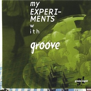 Image for 'My Experiments With Groove'