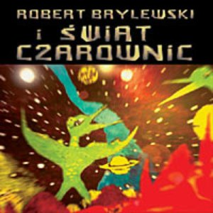 Image pour 'Świat Czarownic I Robert Brylewski'