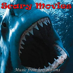 Image for 'Scary Movies (Music from Horror Films)'