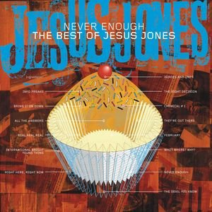Image for 'Never Enough - The Best Of Jesus Jones'