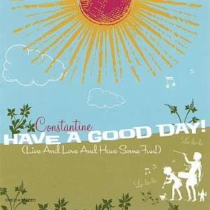 Image for 'Have A Good Day!'