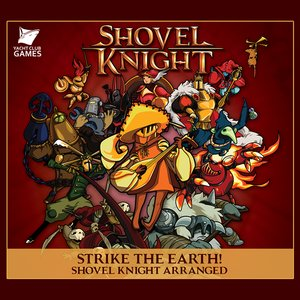 Immagine per 'Strike the Earth! Shovel Knight Arranged'