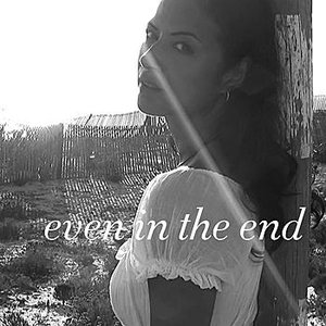 Image for 'Even In The End'