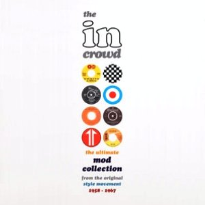 Image for 'The In Crowd: The Ultimate Mod Collection (disc 1)'