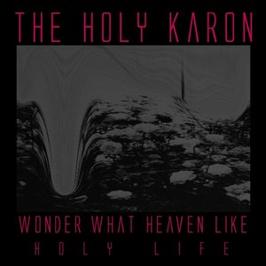 Image for 'Wonder What Heaven Like'
