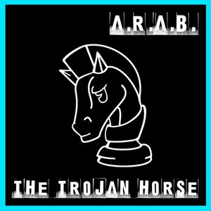 Image for 'Arab - The Trojan House'