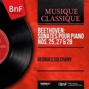 Image for 'Beethoven: Sonates pour piano Nos. 25, 27 & 28 (Mono Version)'