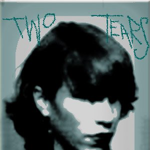 Immagine per 'Two Tears'