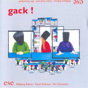 Image for 'Gack!'
