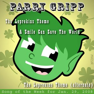 Image for 'Leprekins Theme: Parry Gripp Song of the Week for January 29, 2008 - Single'