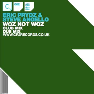 Image for 'Eric Prydz & Steve Angello - Woz Not Woz'