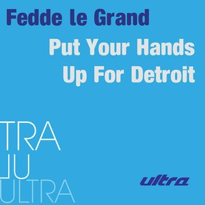 Image for 'Put Your Hands Up for Detroit (Radio Edit)'