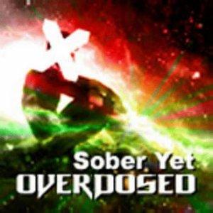 Image for 'Sober Yet Overdosed'