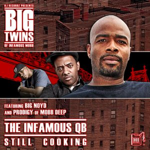 Image for 'The Infamous QB - Still Cooking (Bonus Track Version)'