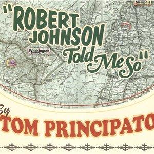 Image for 'Robert Johnson Told Me So'