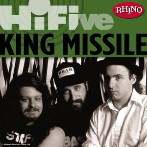 Image for 'Rhino Hi-Five: King Missile'