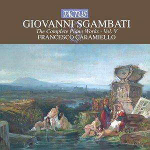 Image for 'Sgambati: The Complete Piano Works, Vol. 5'