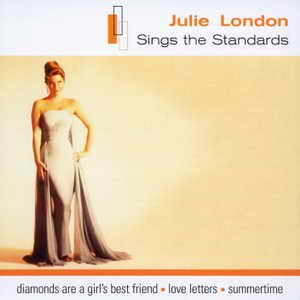 Image for 'Julie London Sings The Standards'