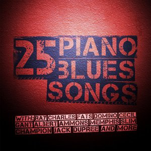 Image for '25 Piano Blues Songs'