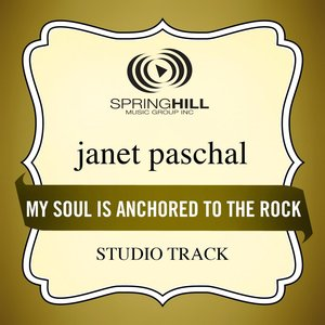 Image for 'My Soul Is Anchored To The Rock (Low Key-Studio Track w/o Background Vocals)'