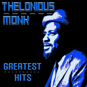 Image for 'Thelonious Monk Greatest Hits'