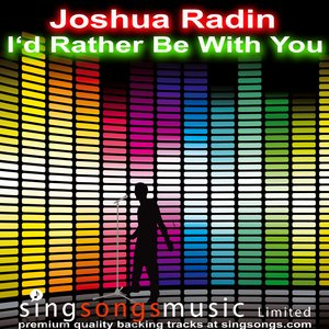 Bild für 'I'd Rather Be With You (In the style of Joshua Radin)'