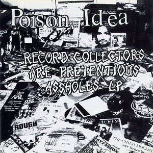 Immagine per 'Record Collectors Are Pretentious Assholes'
