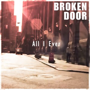 Image for 'All I Ever'