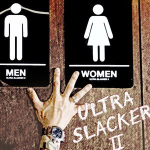Image for 'ULTRA SLACKERⅡ'