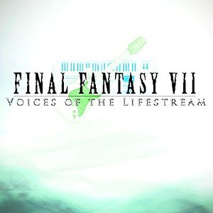 Image for 'Final Fantasy VII: Voices of the Lifestream'