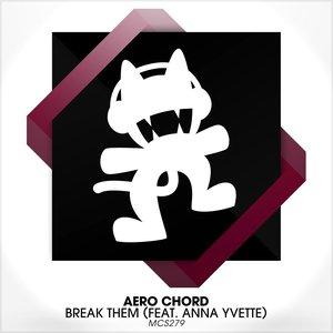 Image for 'Break Them (feat. Anna Yvette)'
