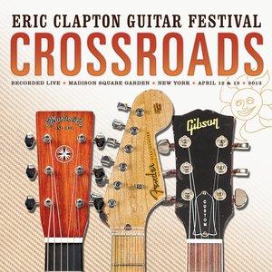 Immagine per 'Crossroads: Eric Clapton Guitar Festival (2013)'